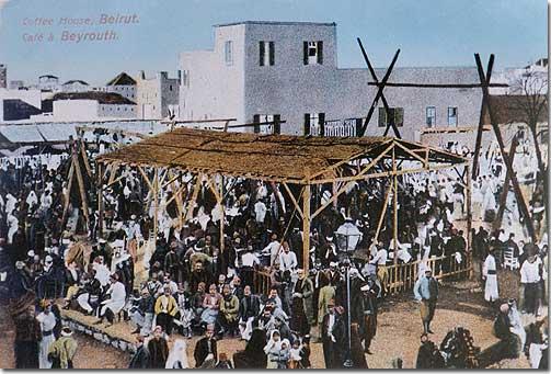 Coffee House, Beirut - Café à Beyrouth - 1915